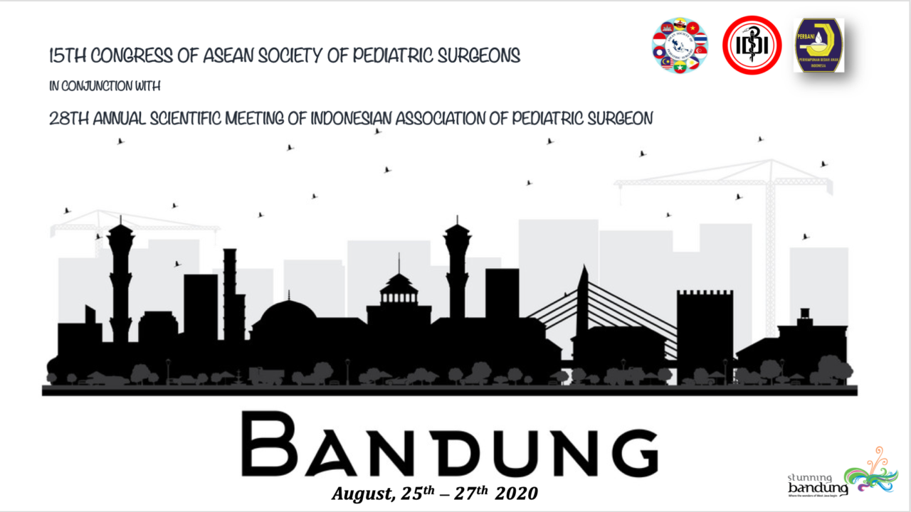 15th ASEAN SOCIETY OF PEDIATRIC SURGERY CONGRESS In conjuction with 28th ANNUAL SCIENTIFIC MEETING OF PERBANI